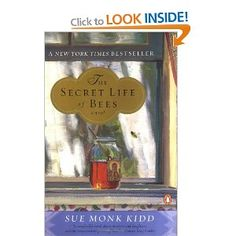 The Secret Life of Bees, by Sue Monk Kidd.