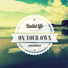 Build life based on your own convictions Short Inspirational Quotes, Awakening, Spirituality, Motivation, Building, Instagram Posts, Movie Posters, Life, Buildings