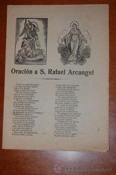 ROMANCES, ESTAMPAS Y ORACIONES DEL SIGLO XIX Y XX ORACION A SAN RAFAEL ARCANGEL