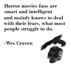 I owe most of my horror obsession to this wonderful director. You are a horror god. Horror Movie Quotes, Horror Stories, Wes Craven, Halloween Horror, Halloween Sayings, Scary Movies, Comedy Movies, The Villain, American Horror Story