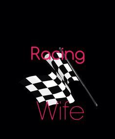 Dirt track racing wife!