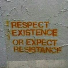 Respect existence or expect resistance // another thing people don't always realize about Tricia-- she may be a hufflepuff but she'll fight for her beliefs Photo Rock, Anders Dragon Age, Arte Punk, Fuerza Natural, The Get Down, Orange Aesthetic, Just In Case, Self, Star Wars