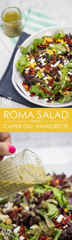 (#ad) Roma Salad with Caper-Dill Vinaigrette: Chickpeas, corn, black beans, feta cheese, + sun-dried tomatoes turn salad greens into a deliciously filling meal. Top it with a tangy homemade vinaigrette! #CookingWithCoke #CollectiveBias