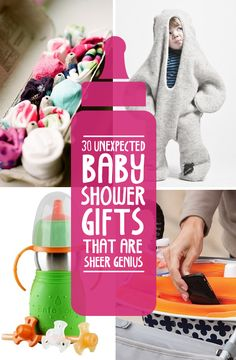 Great list for gifts! 30 Unexpected Baby Shower Gifts That Are Sheer Genius
