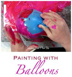 Preschool Art with Balloons - Teaching 2 and 3 Year Olds