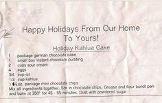 """Grandma""""s RecipesHoliday Kahlua Cake!"""