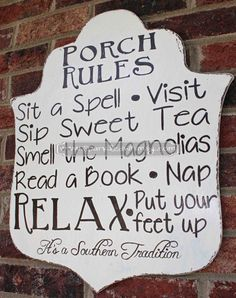 This hand-painted, highly distressed wooden sign provides a little charm to your home decor. Ideas for Display: * Front Door/Back Door * Porch/Deck * Party Decoration * Bridal Shower Gift * Wedding Gift * Hostess Gift Southern Tradition Porch Rules Sign by SparkledWhimsy on Etsy, $35.00