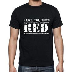 #black #tshirt #men #quotes #inspirational New tshirt, new relaxing mood! Let's buy now --> https://www.teeshirtee.com/collections/inspirational-quotes/products/insiprational-quote-t-shirt-paint-the-town-red-gift-for-him-t-shirt-for-men-t-shirt-black