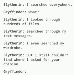 "What would make this better is if they also added "" I️ even had a hufflepuff help me look"""