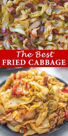 Fried Cabbage with Bacon - This Fried Cabbage recipe is insanely good! Made with bacon, onion, bell pepper, and a touch of hot - Fried Cabbage Recipes, Bacon Fried Cabbage, Chicken Recipes, Best Cabbage Recipe, Cabbage Meals, Baked Cabbage, Cabbage Stir Fry, Sweetie Pies Cabbage Recipe, Healthy Eating Recipes