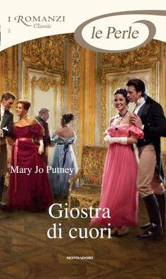 Perle 2 – Mary Jo PUTNEY – Giostra di cuori | i Romanzi Mondadori - Il Blog