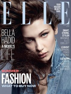 The model; Bella Hadid is looking very fierce on the cover of ELLE UK July 2016 issue. I am loving this cover so much. The pose, denim shirt, light makeup and messy hair looks amazing. V Magazine, Fashion Magazine Cover, Fashion Cover, Bella Hadid, Marie Claire, Cosmopolitan, Vanity Fair, Lineisy Montero, Glossier You