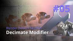 Blender Generate Modifier #05 - Decimate Modifier