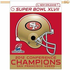 """San Francisco 49ers 2013 NFC Champions Super Bowl XLVII 47 Bound NFL Football Flag or Banner by WinCraft. Save 40 Off!. $14.99. Vibrant team colors. Official championship graphics. Conference Champions Vertical Banner. Officially licensed. Measures 27"""" x 37"""". San Francisco 49ers 2013 NFC Champions Super Bowl Bound NFL Football Flag or Banner. This quality banner measures 27 by 37 inches and is sure to make a great gift!"""