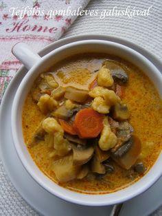 Tejfölös gombaleves galuskával - Blogkóstoló 13. forduló Cheeseburger Chowder, Thai Red Curry, Soup, Ethnic Recipes, Gourmet, Soups