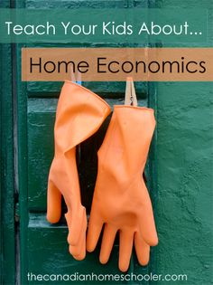 Free lesson plans, activities, and more to teach your kids Home Economics skills