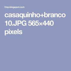 casaquinho+branco10.JPG 565×440 pixels
