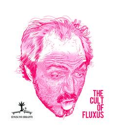 The Cult of Fluxus di Ernesto Orrico « Edizioni Erranti