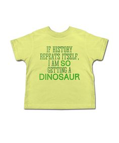 Look at this Banana 'Getting a Dinosaur' Tee - Toddler & Boys on #zulily today!
