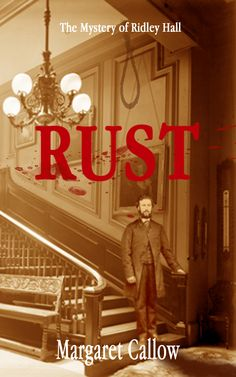 The cover to Rust: Victorian crime and intrigue