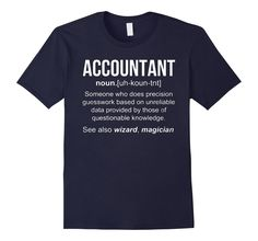 Funny Accountant Meaning T Shirt, Accountant Noun Definition