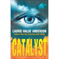 Catalyst, Laurie Halse Anderson (January 2015)