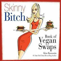 There's never been a better time to be vegan! But with more options comes more confusion (such as the emerging issue of vegan junk food), and THE SKINNY BITCH BOOK OF VEGAN SWAPS is finally here to cu