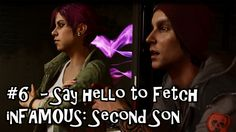 Belcoot Plays: inFAMOUS: Second Son - #6 Say Hello To Fetch