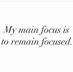 Remain focused! #livinglifetothefullest #motivation #newwayofthinking #lifeisart #leadership #leader #focus #focused