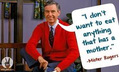 fred rogers vegetarian - Google Search