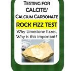 LIMESTONE ROCK FIZZ TEST!  In this science activity students test limestone and other common materials/objects for the presence of calcium carbonat...
