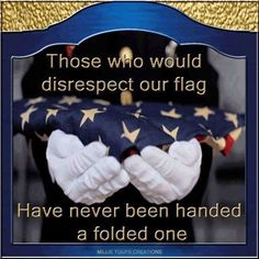 As a wife who has been handed a folded flag, I thank you all for your service. Be safe and may you all come home.