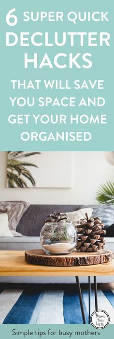 Declutter your home using these 6 quick decluttering tips to make it clutter free. It is important to put some time aside and to declutter, it stops you feeling overwhelmed and gives you more space in your home #Declutter #declutteringtips #declutteringideas #tipstodeclutteryourhome #homedecluttering