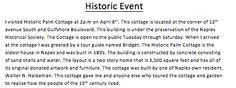 Historic Event- Historical Palm Cottage