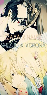 Izaya x Namie  Shizuo x Varona - Nice Couples