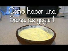Como hacer una Salsa de yogurt - YouTube