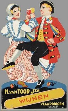 1950 Wine - Dutch  ad - Wijnen Vintage Advertising Posters, Vintage Advertisements, Vintage Posters, Vintage Cards, Vintage Paper, Historic Posters, Cultural Dance, Art Nouveau Illustration, Classic Movie Posters