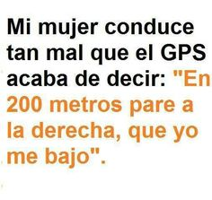 Mi Mujer Conduce Tan Mal Que... http://chiste.cc/1WgArHY  #Chistes #Humor