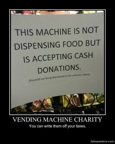 Vending Machine Charity - Demotivational Poster