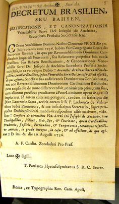 Decretum Brasilien seu Bahyen beatificationis et canonizationis Venerabilis Servi Dei Iosephi de Anchieta .... -- Roma : Ex Typographia Rev. Cam. Apost., [1736?] http://absysnetweb.bbtk.ull.es/cgi-bin/abnetopac01?TITN=326120