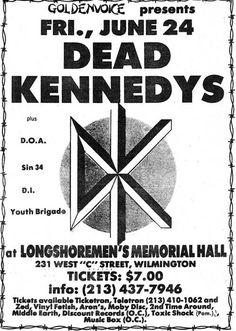 Dead Kennedys, DOA, Sin 34, D.I., & Youth Brigade (Minutemen played too) @ Longshoremen's Hall in Wilmington. June 23rd 1983