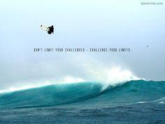 Challenge ur limits.
