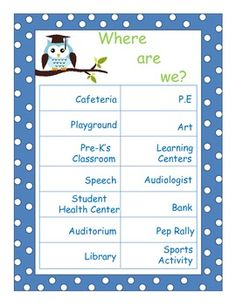 """This is an owl/polka dot themed """"Where are we?"""" classroom poster. Attach a piece of velcro next to each location and an owl of your choice. Use the owl to show where your class is. This can be a great classroom job for a student!  $2    I can change this poster to the locations that you would like. Just let me know!"""
