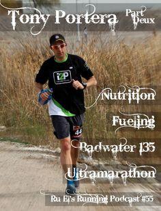 Ru El's Running 055 : Special Guest – Tony Portera – Part 2 | Badwater 135 | Ultramarathon | Nutrition | Ru El's Running