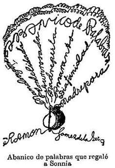 """""""Abanico de palabras que regalé a Sonnia"""" (Ismos, 1931) de Ramón Gómez de la Serna   #Poesiavisual"""