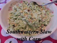 Southwestern Corn Slaw  |   Yummy!  We love this Avocado Dressing--no mayo!  CM