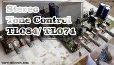 Stereo Tone Control using IC TL074 or TL084 #tonecontrol