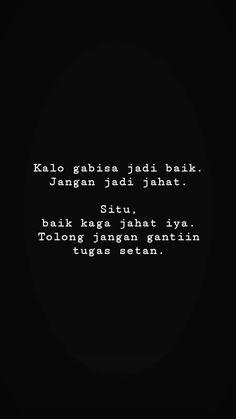 Toxic Quotes, Quotes Rindu, Quotes Lucu, Spirit Quotes, Quotes Galau, Self Quotes, Mood Quotes, Positive Quotes, Life Quotes