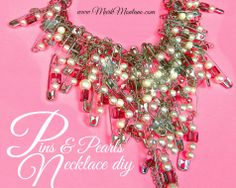 Pins and Pearls necklace diy.