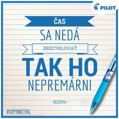 Nepremárni čas zbytočnosťami! #happywriting #pilotpen #b2p